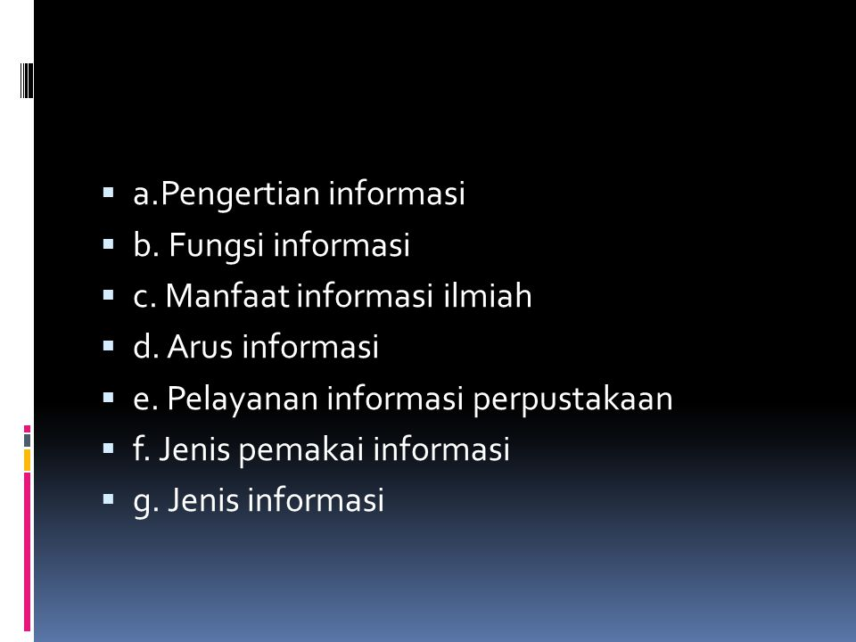 a.Pengertian informasi