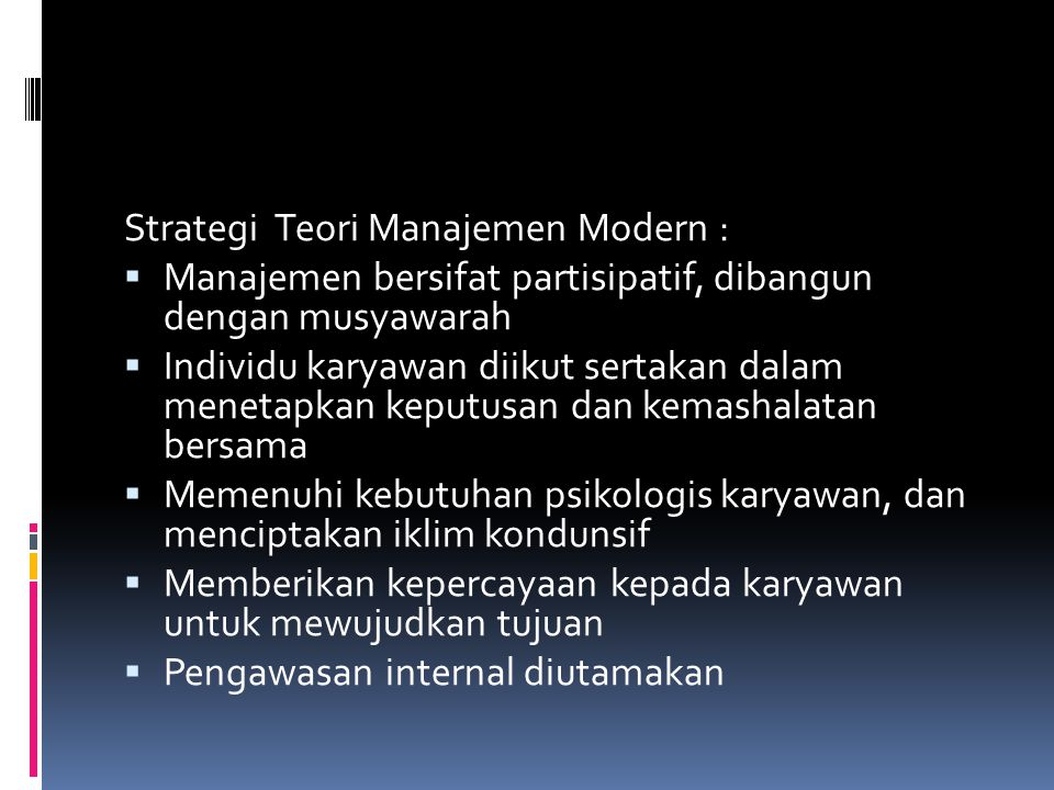 Strategi Teori Manajemen Modern :