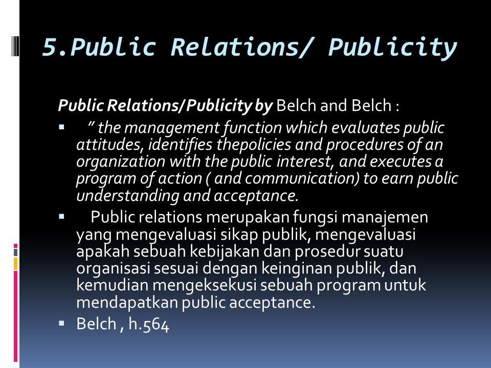 5.Public Relations/ Publicity