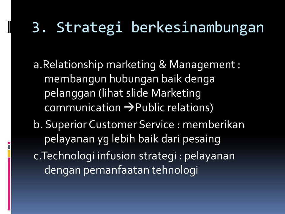 3. Strategi berkesinambungan