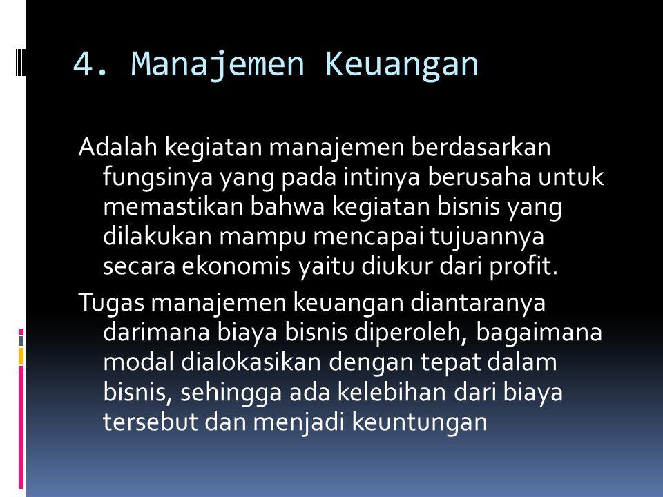 4. Manajemen Keuangan