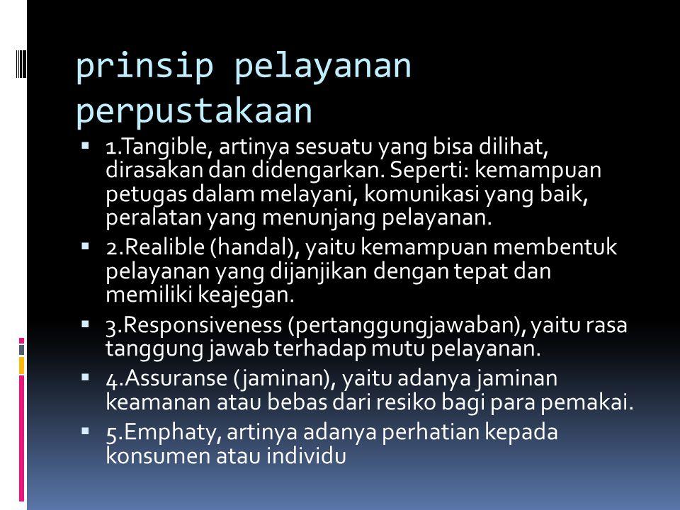 prinsip pelayanan perpustakaan