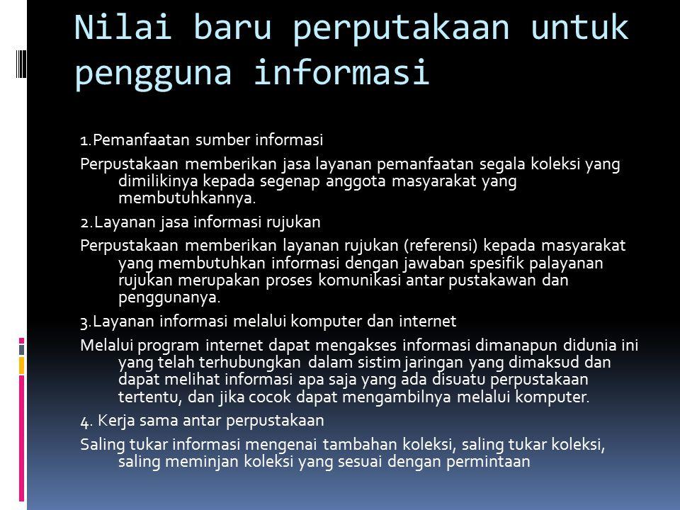Nilai baru perputakaan untuk pengguna informasi