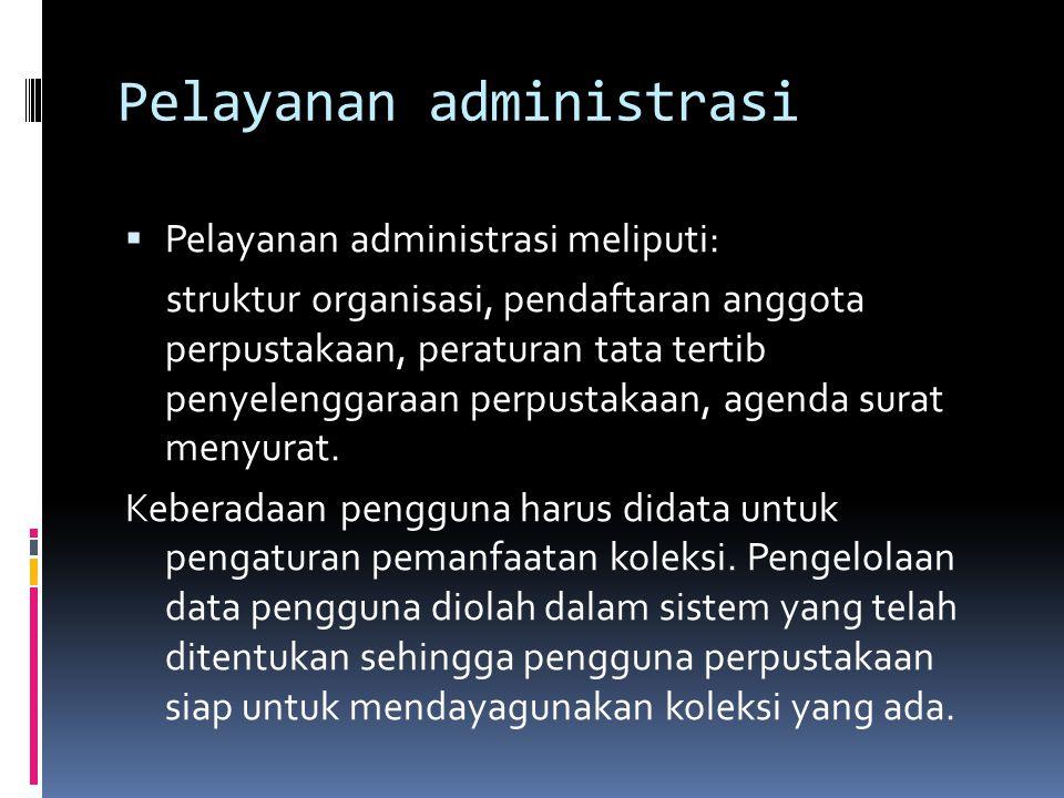 Pelayanan administrasi