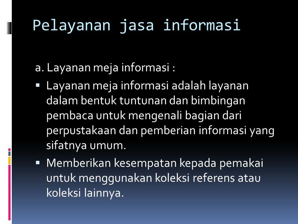 Pelayanan jasa informasi