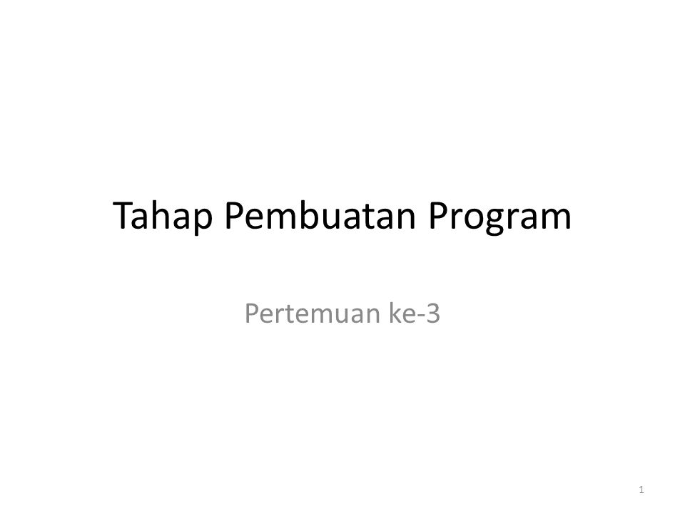 Tahap Pembuatan Program