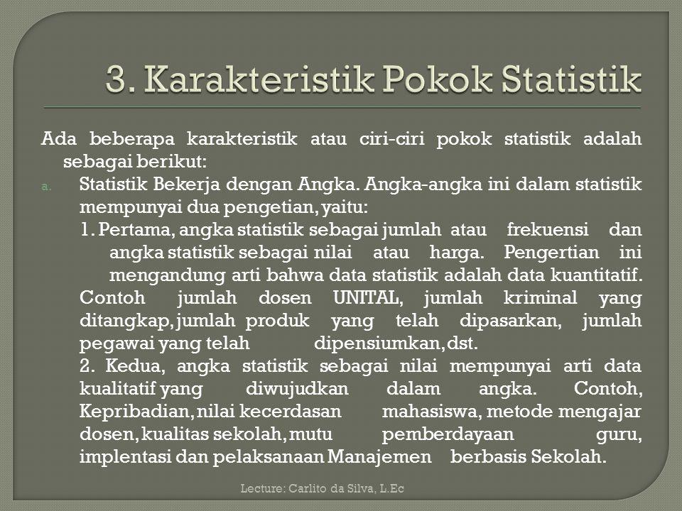 3. Karakteristik Pokok Statistik