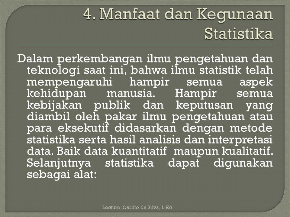 4. Manfaat dan Kegunaan Statistika