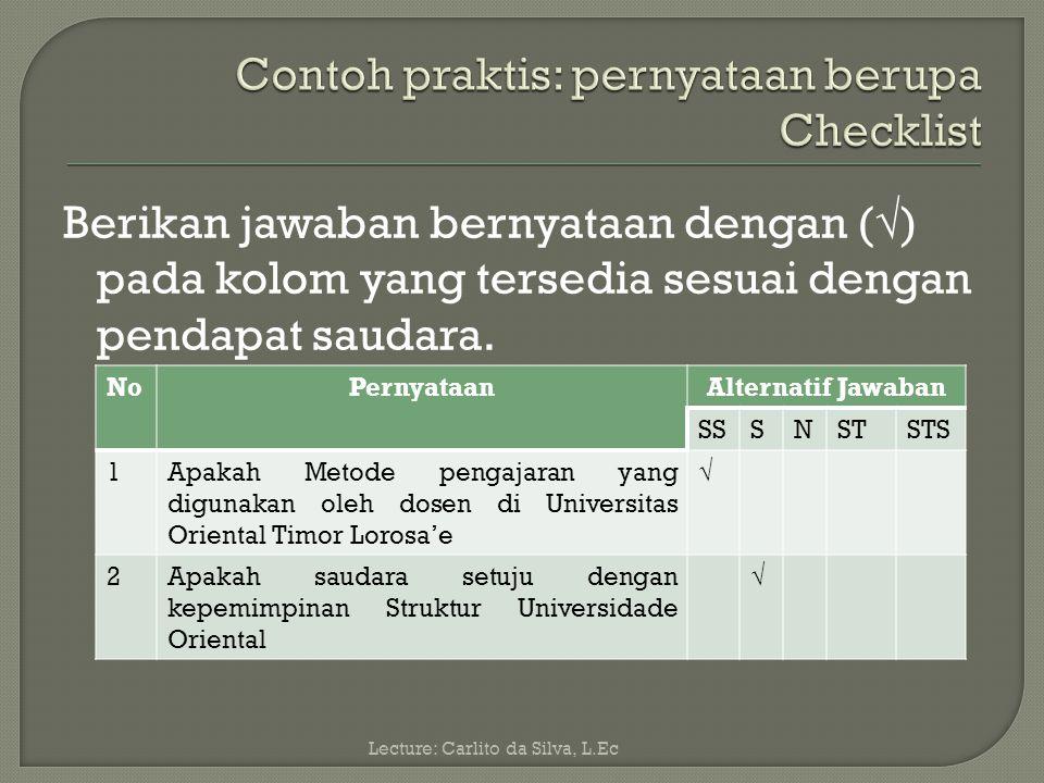 Contoh praktis: pernyataan berupa Checklist