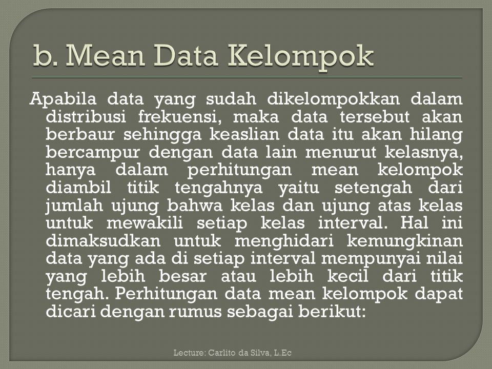 b. Mean Data Kelompok