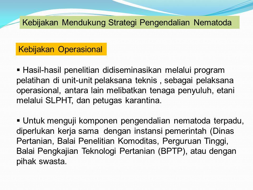 Kebijakan Mendukung Strategi Pengendalian Nematoda