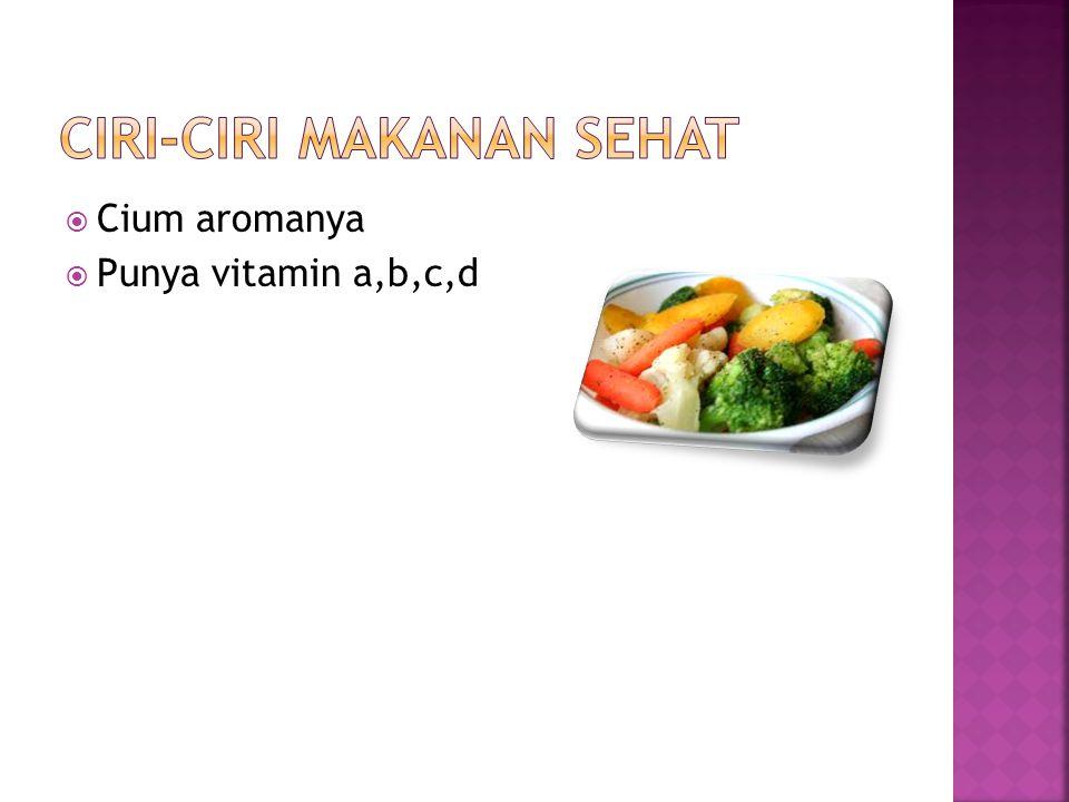 Ciri-ciri makanan sehat