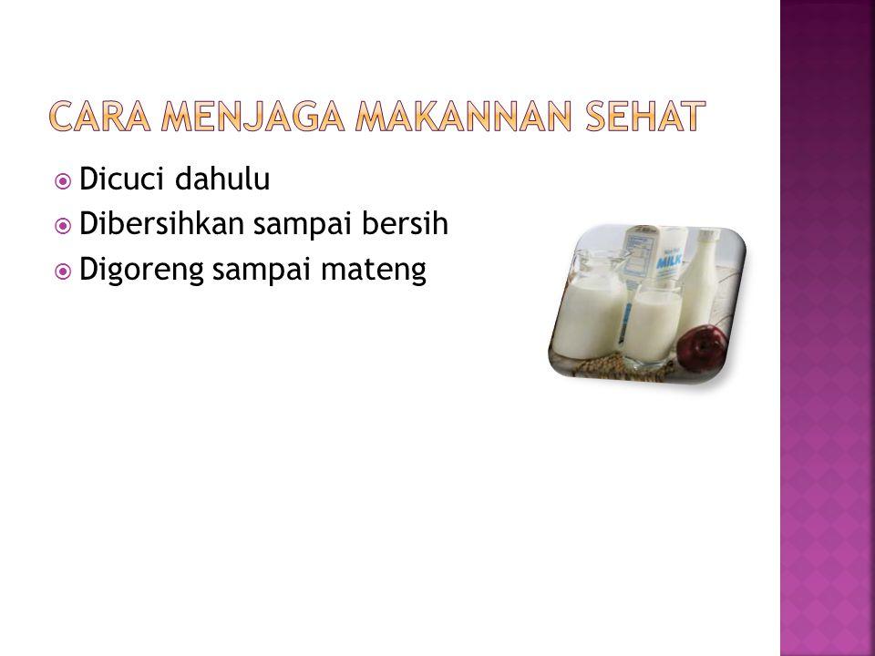 Cara menjaga makannan sehat
