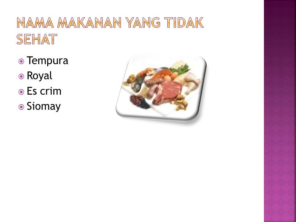 Nama makanan yang tidak sehat