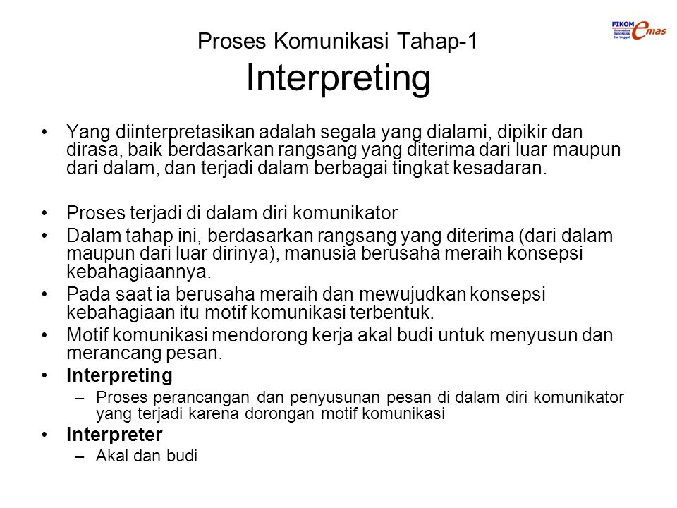 Proses Komunikasi Tahap-1 Interpreting