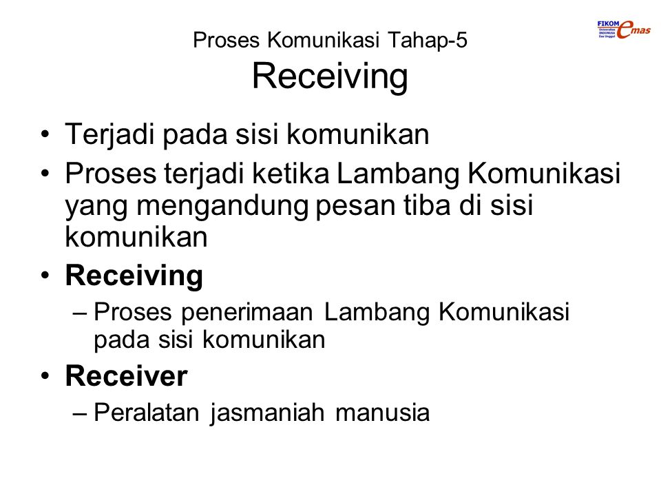 Proses Komunikasi Tahap-5 Receiving