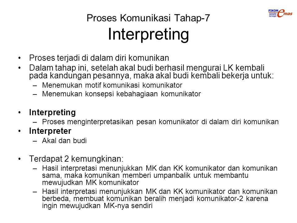 Proses Komunikasi Tahap-7 Interpreting