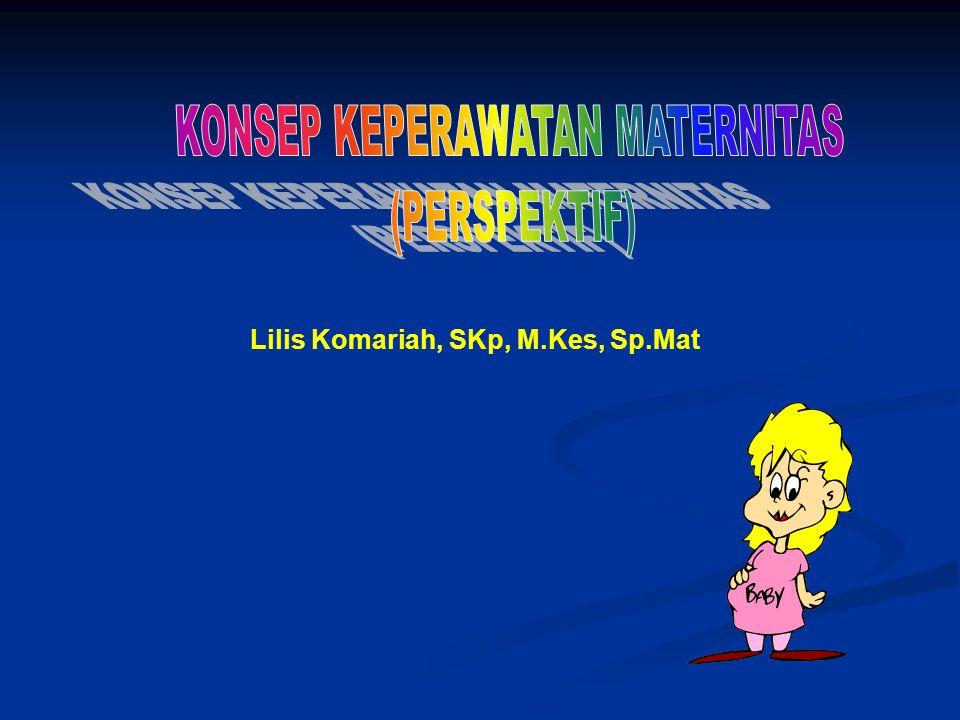 KONSEP KEPERAWATAN MATERNITAS
