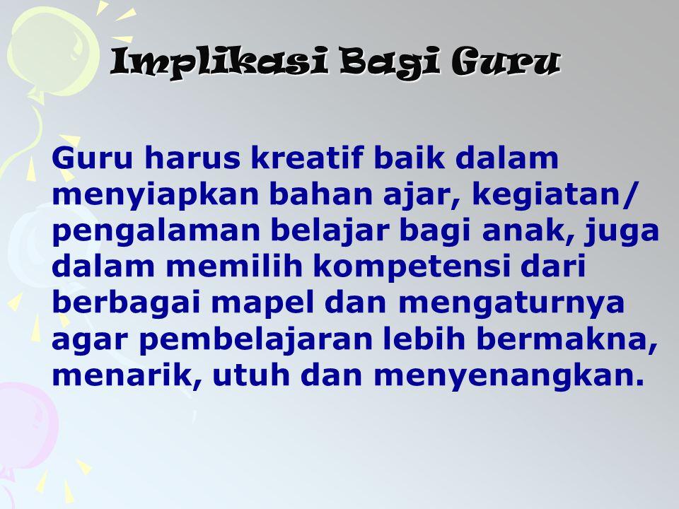 Implikasi Bagi Guru