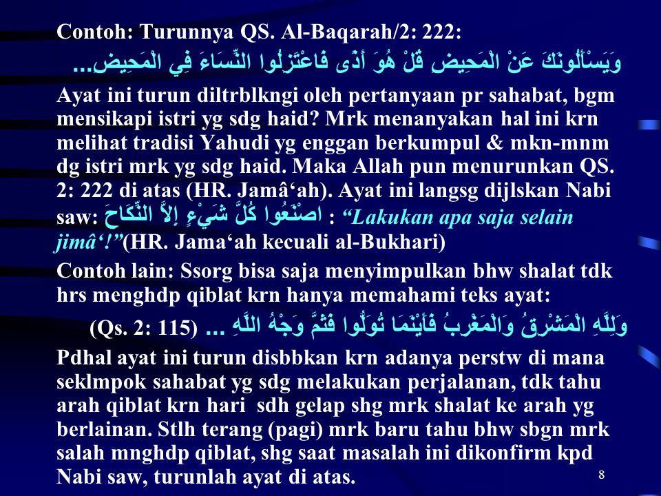 Contoh: Turunnya QS. Al-Baqarah/2: 222: