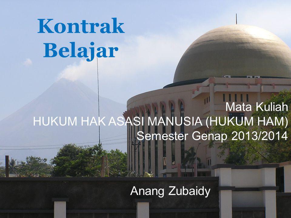 Kontrak Belajar Mata Kuliah HUKUM HAK ASASI MANUSIA (HUKUM HAM)