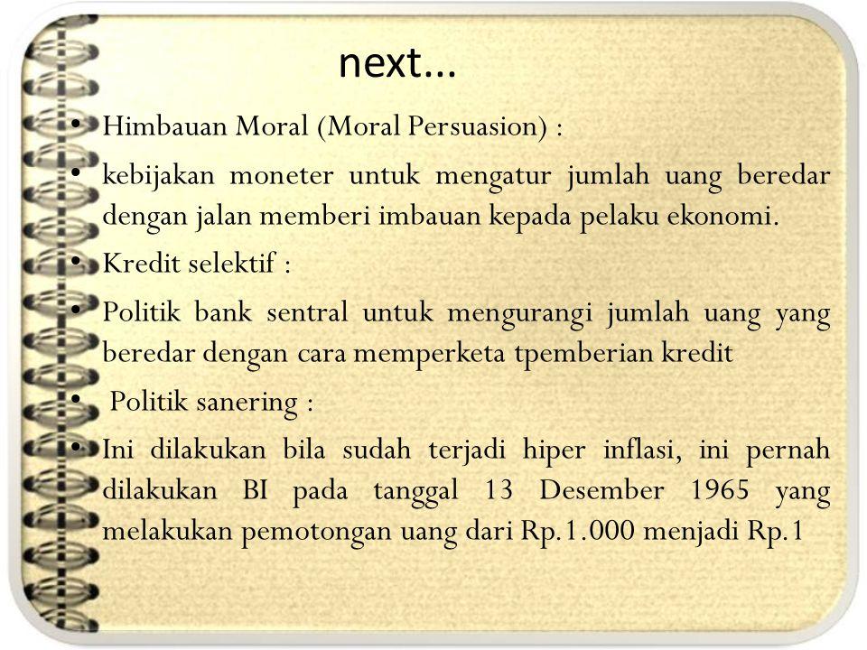 next... Himbauan Moral (Moral Persuasion) :