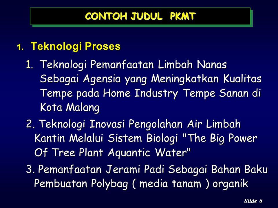 CONTOH JUDUL PKMT Teknologi Proses.