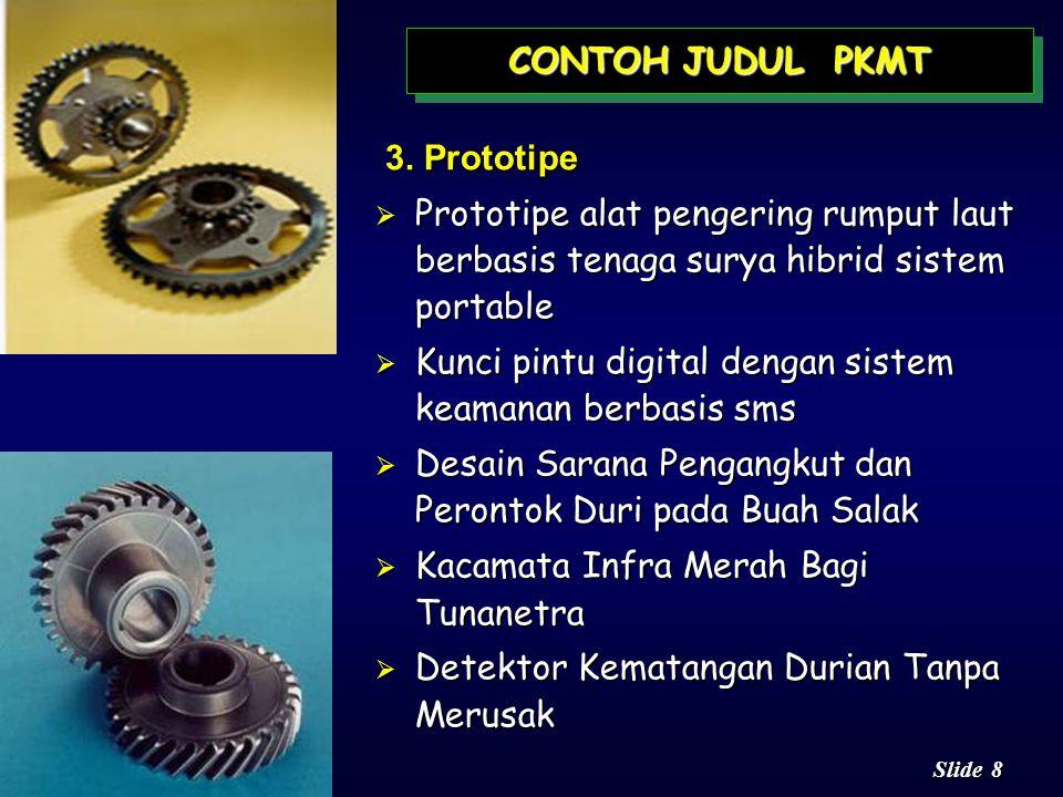 CONTOH JUDUL PKMT 3. Prototipe. Prototipe alat pengering rumput laut berbasis tenaga surya hibrid sistem portable.