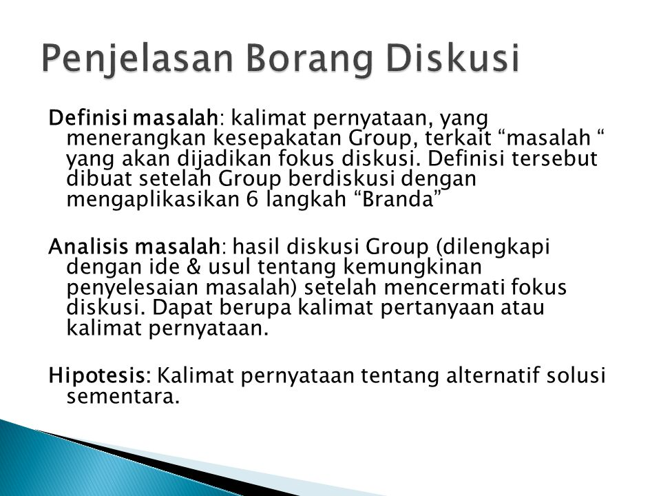 Penjelasan Borang Diskusi