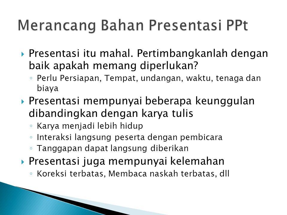 Merancang Bahan Presentasi PPt