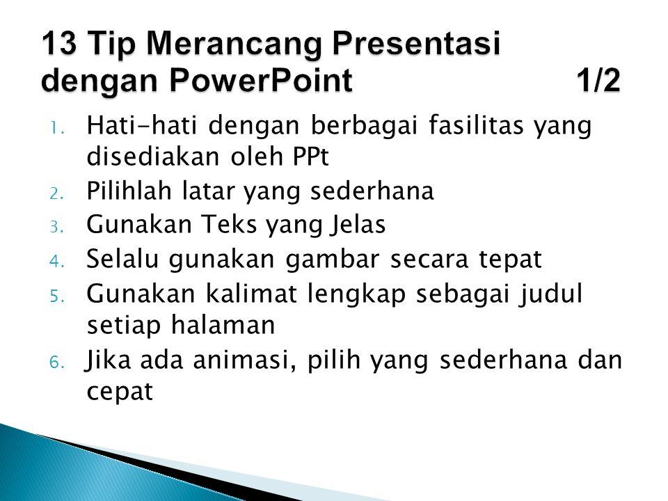 13 Tip Merancang Presentasi dengan PowerPoint 1/2