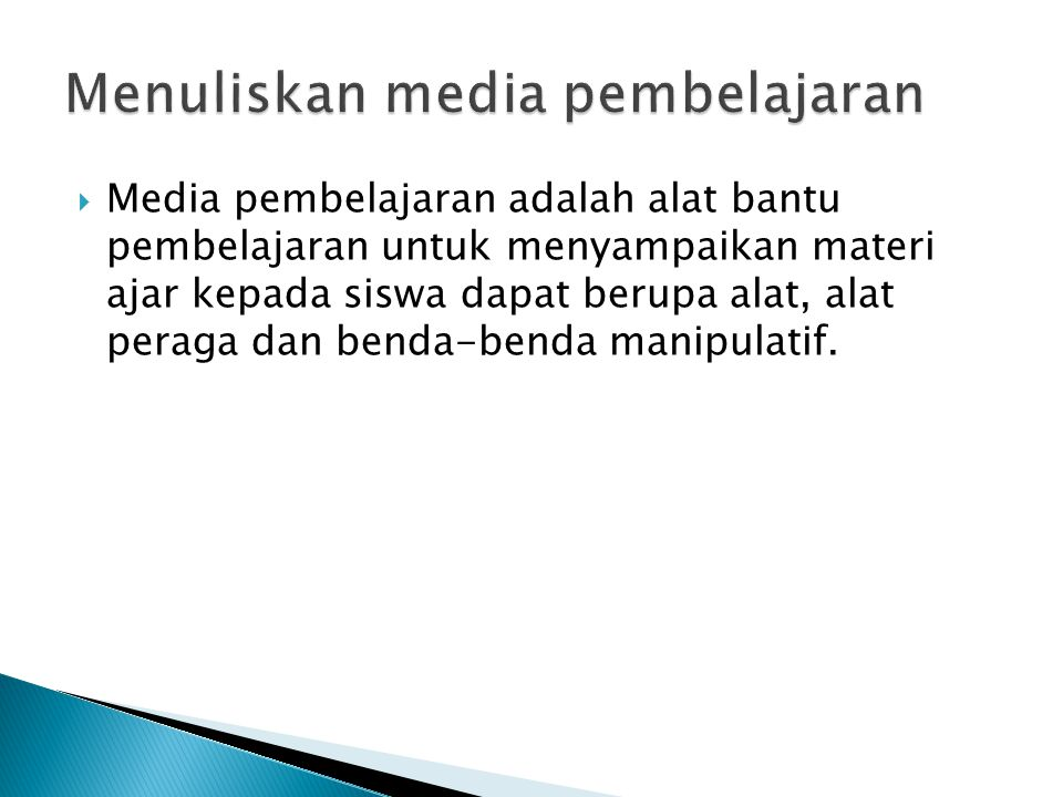 Menuliskan media pembelajaran