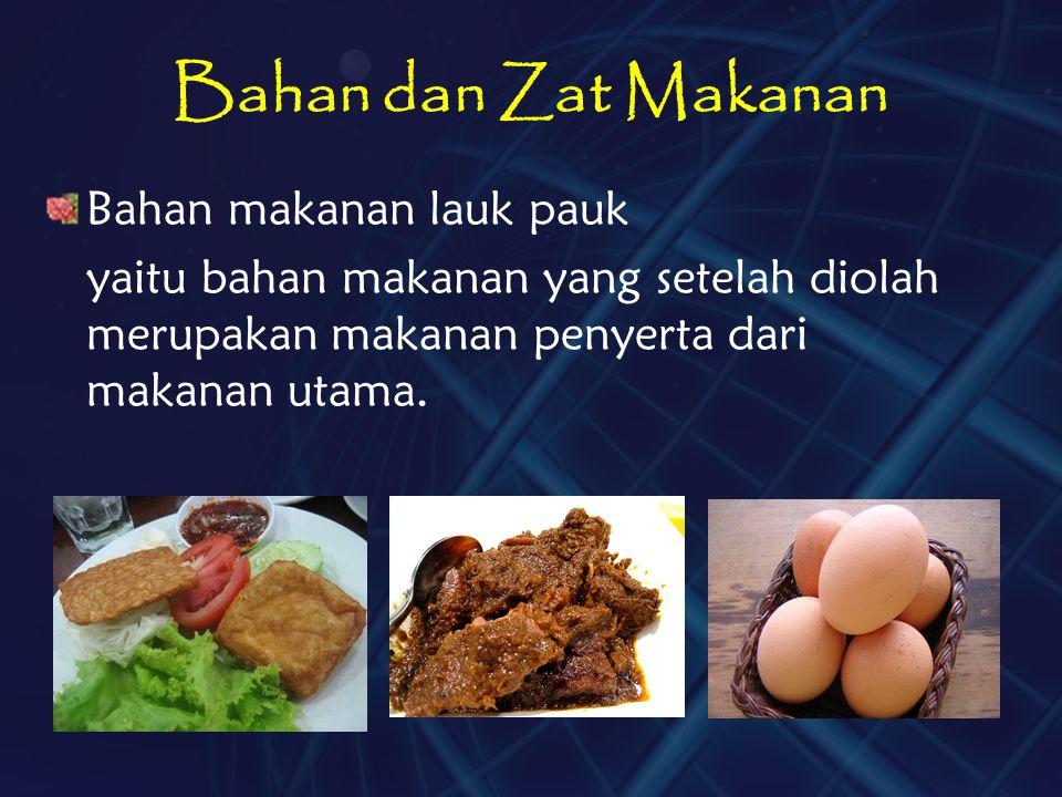 Bahan dan Zat Makanan Bahan makanan lauk pauk
