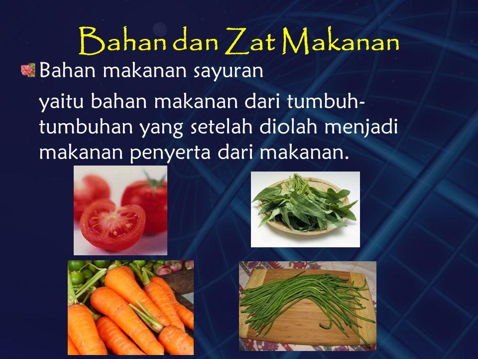 Bahan dan Zat Makanan Bahan makanan sayuran