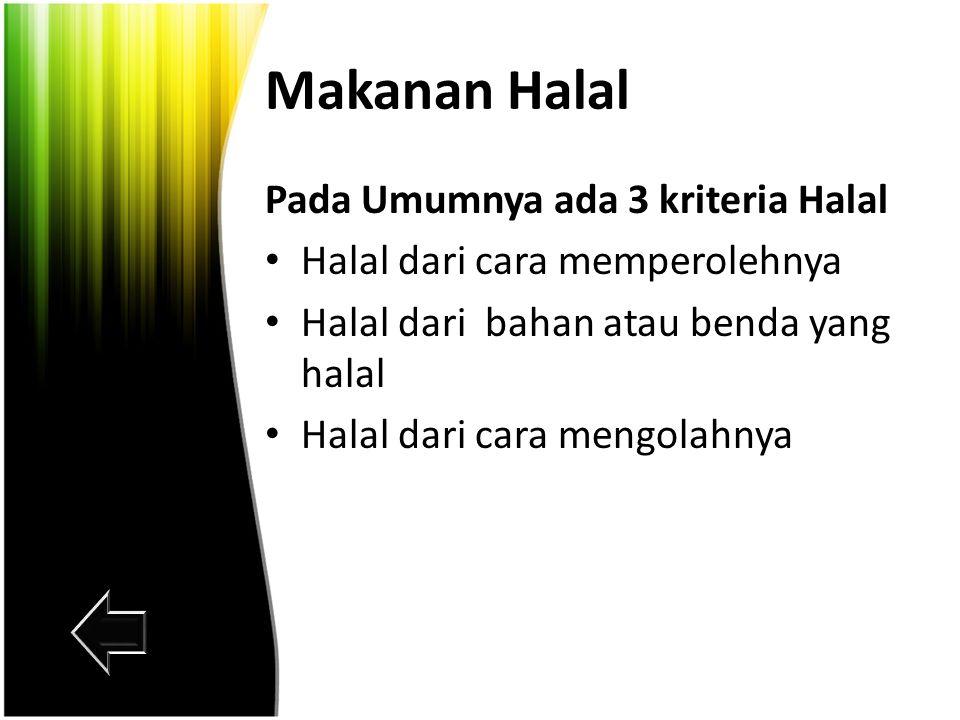 Makanan Halal Pada Umumnya ada 3 kriteria Halal