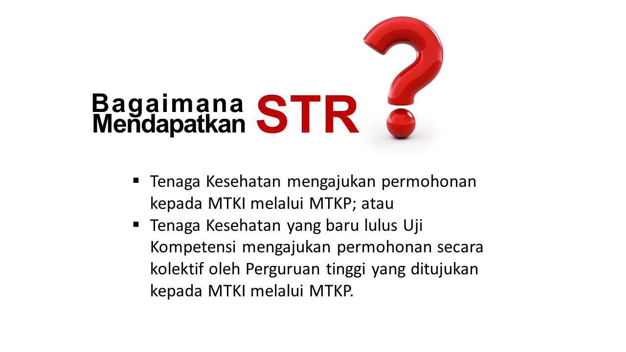 STR Bagaimana Mendapatkan