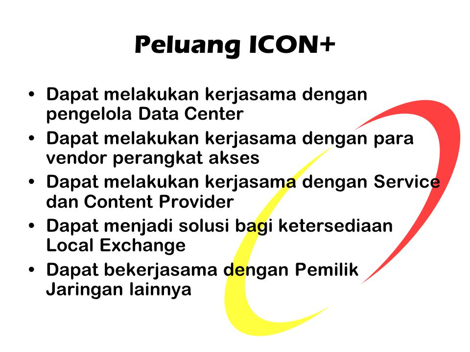 Peluang ICON+ Dapat melakukan kerjasama dengan pengelola Data Center