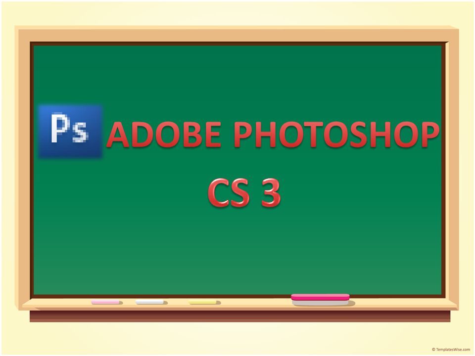 ADOBE PHOTOSHOP CS 3