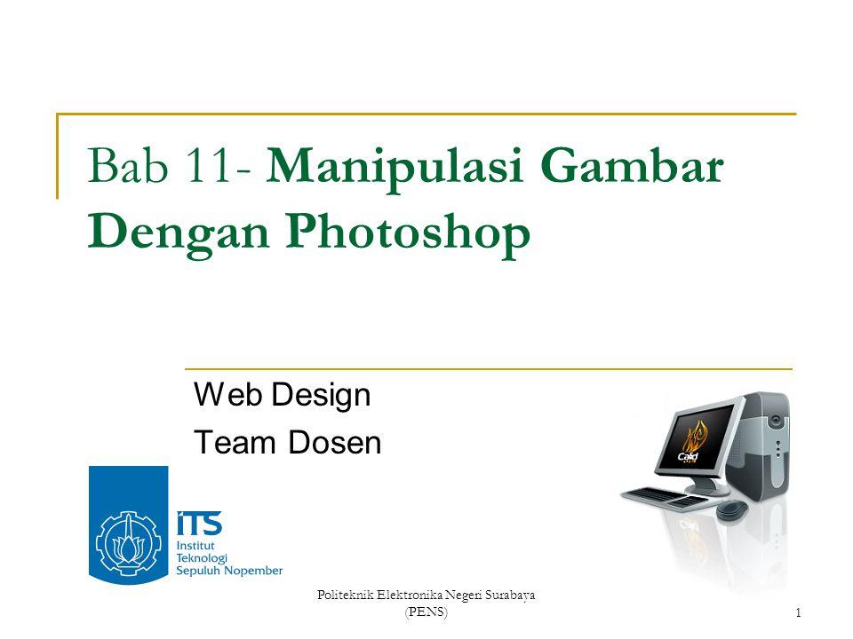 Bab 11- Manipulasi Gambar Dengan Photoshop