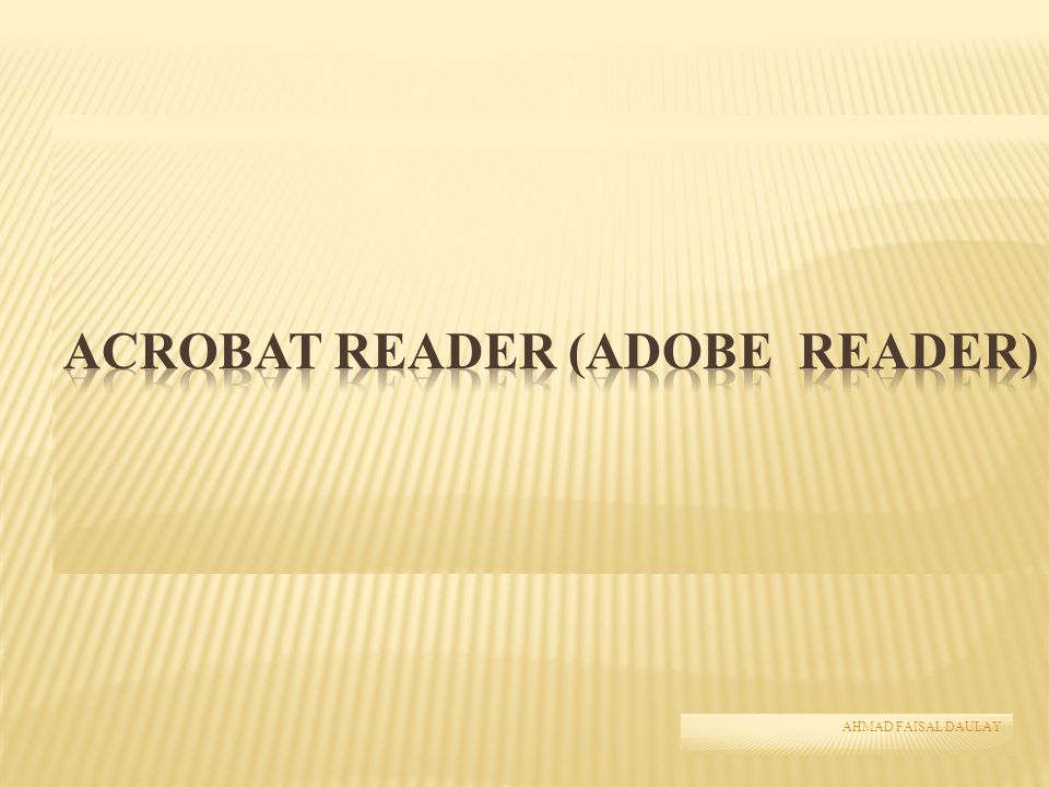 ACROBAT READER (ADOBE READER)