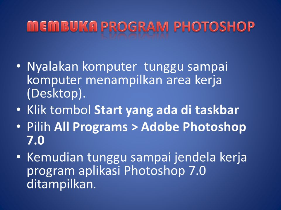 MEMBUKA PROGRAM PHOTOSHOP