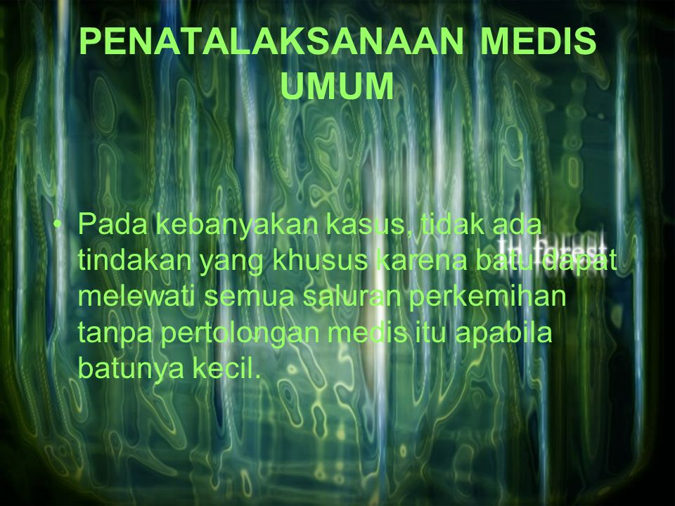 PENATALAKSANAAN MEDIS UMUM