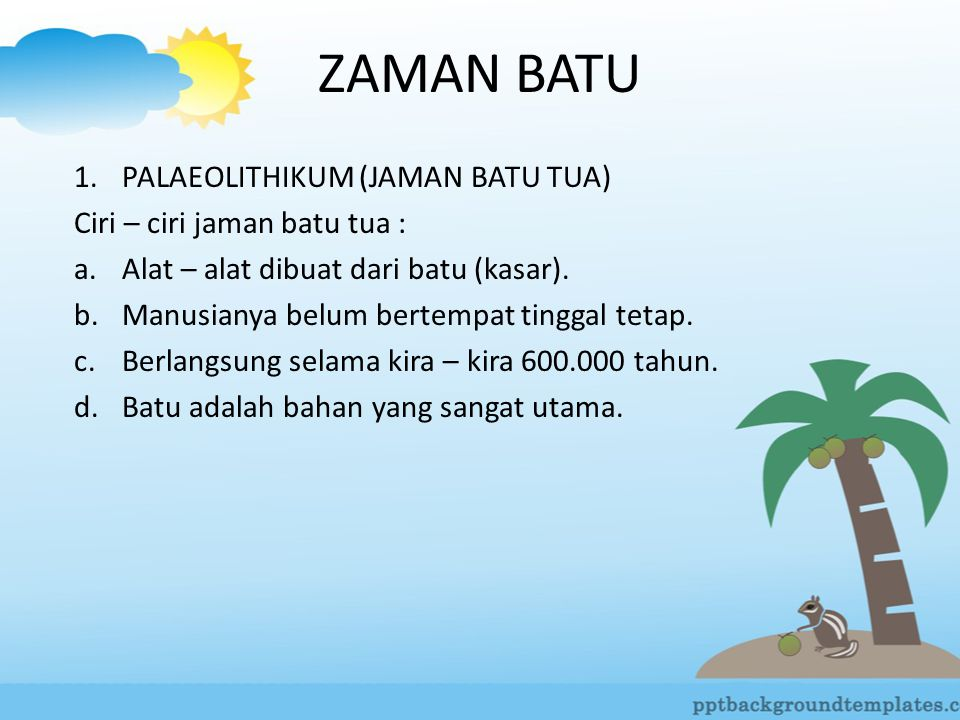 ZAMAN BATU PALAEOLITHIKUM (JAMAN BATU TUA)