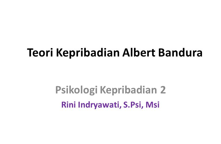 Teori Kepribadian Albert Bandura