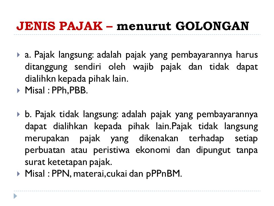 JENIS PAJAK – menurut GOLONGAN