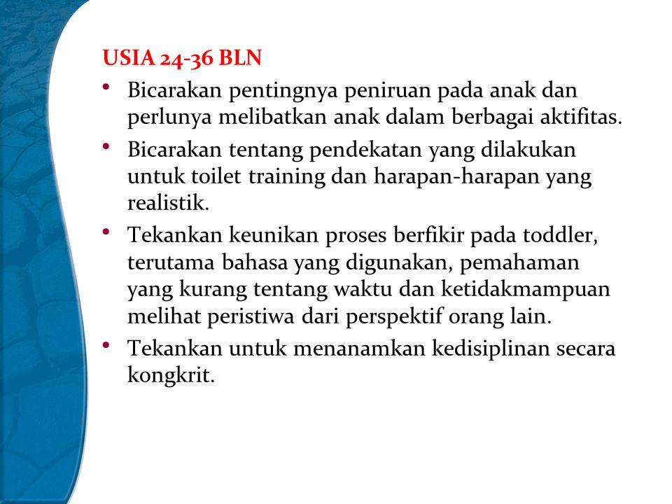 USIA 24-36 BLN Bicarakan pentingnya peniruan pada anak dan perlunya melibatkan anak dalam berbagai aktifitas.