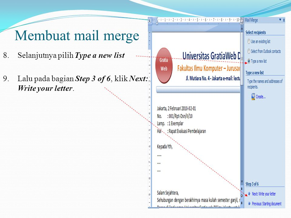 Membuat mail merge 8. Selanjutnya pilih Type a new list 9.