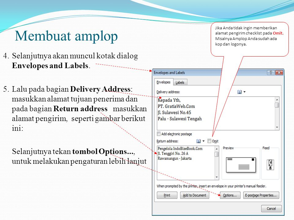 Jika Anda tidak ingin memberikan alamat pengirim checklist pada Omit