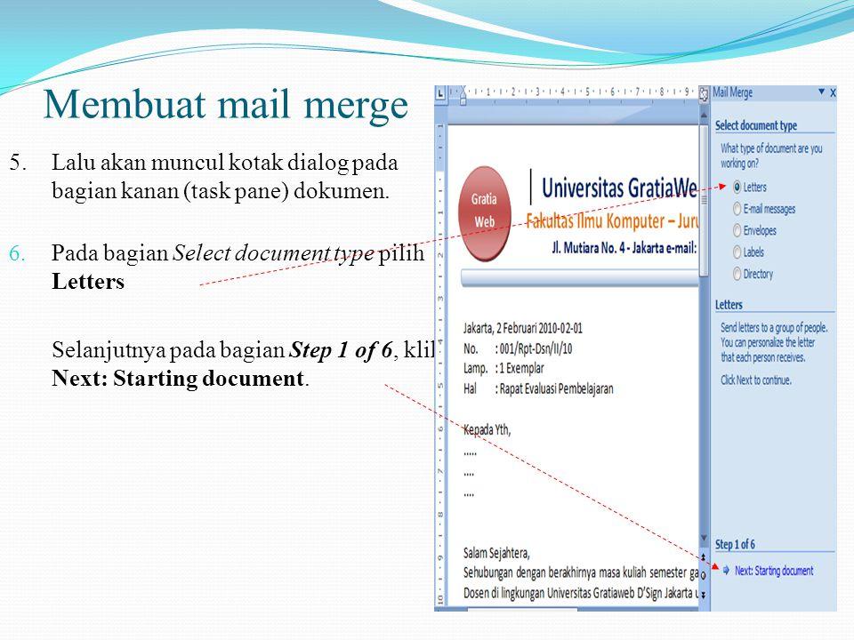 Membuat mail merge 5. Lalu akan muncul kotak dialog pada bagian kanan (task pane) dokumen. Pada bagian Select document type pilih Letters.
