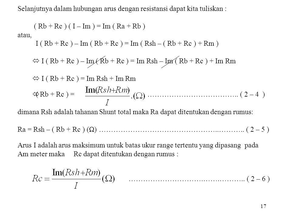 ( Rb + Rc ) ( I – Im ) = Im ( Ra + Rb ) atau,